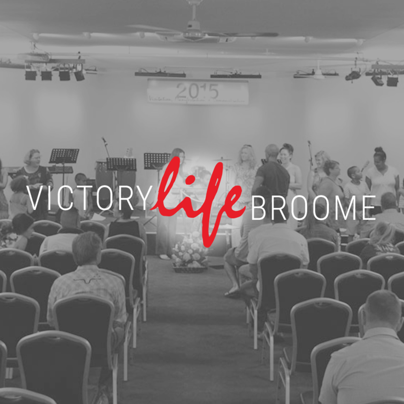 Victory Life Broome